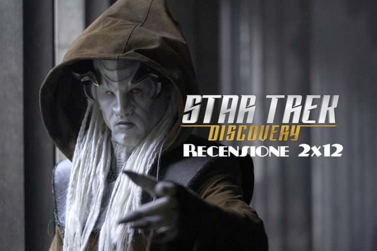 Star Trek Discovery – Recensione 2×12 – Through the Valley of Shadows